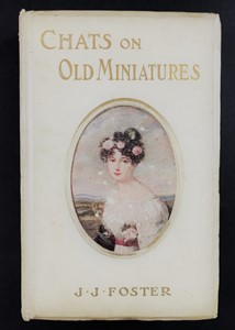 Joshua James Foster - Chats on Old Miniatures.