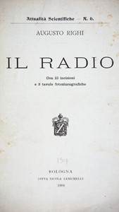 Augusto RIGHI - Radioactivity. RIGHI. Il Radio.