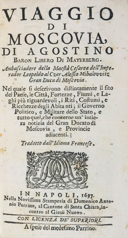 Travel in Muscovy. MEYERBERG. Viaggio di Moscovia.  - Auction FINE AND RARE BOOKS - Bado e Mart Auctions