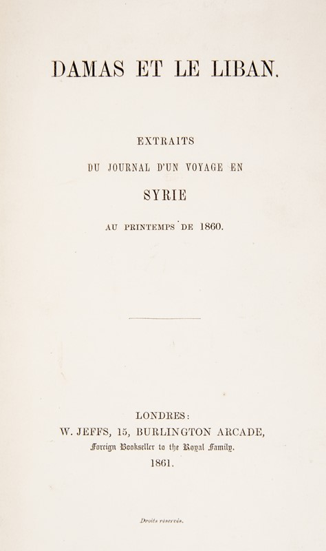 Syria and Lebanon. ORLEÁNS. Damas et le Liban  - Auction TRAVEL AND SCIENTIFIC BOOKS, ATLASES, PRINTS AND PHOTOS - Bado e Mart Auctions