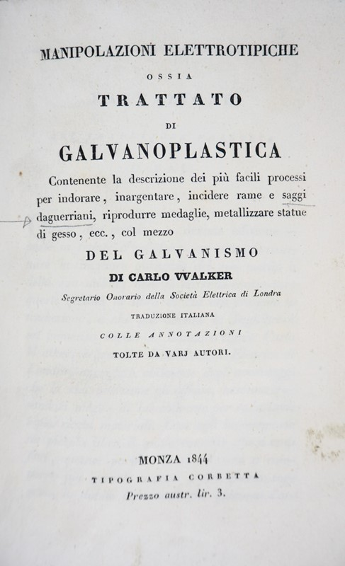 Charles WALKER : Electrotyping. WALKER. Manipolazioni elettrotipiche.  - Electrotyping - Auction FINE AND RARE BOOKS AND AUTOGRAPHS - Bado e Mart Auctions