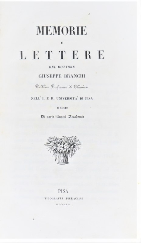Giuseppe BRANCHI : Applied Chemistry and Arts. BRANCHI. Memorie e Lettere.  - Auction  [..]