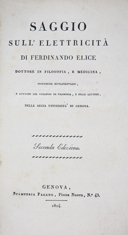 Ferdinando ELICE : Electricity. ELICE. Saggio sull'Elettricità.  - Auction FINE RARE BOOKS, ATLASES and DRAWINGS - Bado e Mart Auctions