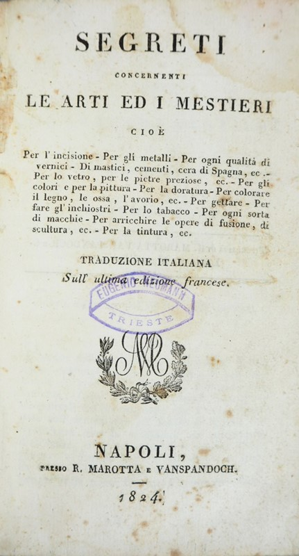 AA.VV. : Secrets. LIBRO SUI SEGRETI. Segreti  concernenti le Arti ed i Mestieri.  - Auction FINE AND RARE BOOKS AND AUTOGRAPHS - Bado e Mart Auctions