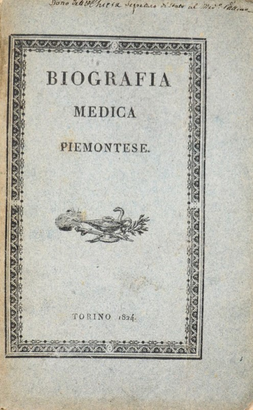 Piedmontese Medical Biography. BONINO. Biografia Medica Piemontese.  - Auction FINE RARE BOOKS, ATLASES and DRAWINGS - Bado e Mart Auctions