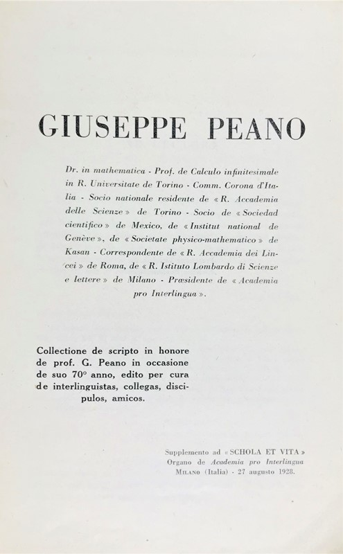 Giuseppe PEANO : Bio-bibliography of Giuseppe Peano. Collectione de scripto in honore de prof. G. Peano.  - Auction FINE AND RARE BOOKS AND AUTOGRAPHS - Bado e Mart Auctions