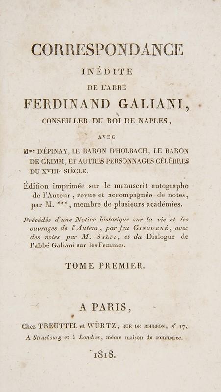 Economy. GALIANI. Correspondance inédite avec Mme. d'Epinay, le Baron...