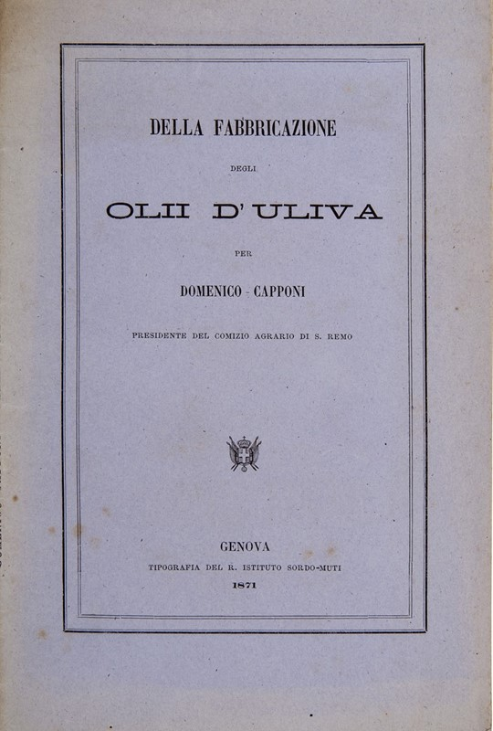 Olive oil. CAPPONI. Two works.  - Auction FINE AND RARE BOOKS AND AUTOGRAPHS - Bado e Mart Auctions
