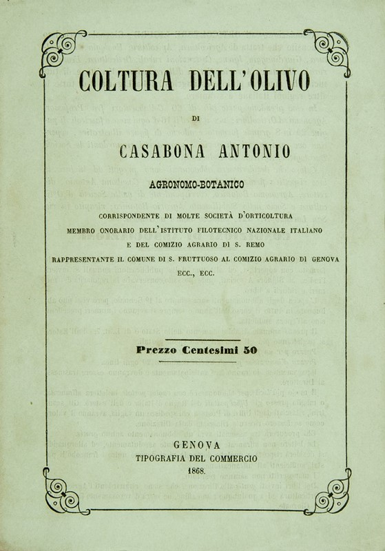 Olive oil. CASABONA. Coltura dell'olivo.  - Auction FINE AND RARE BOOKS AND AUTOGRAPHS - Bado e Mart Auctions