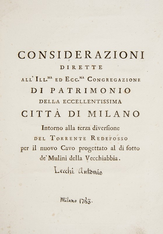 Hydraulic of Milan. LECCHI. Considerazioni dirette all'ill.ma ed ecc.ma Congregazione di patrimonio...  - Auction FINE AND RARE BOOKS - Bado e Mart Auctions