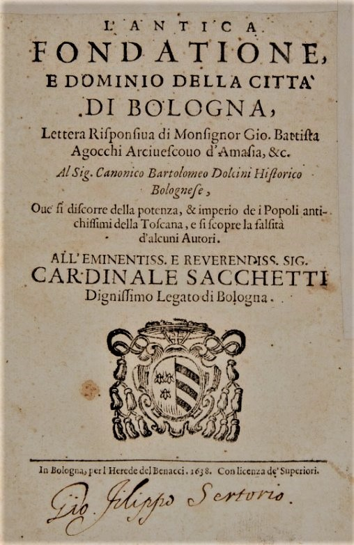 History of Bologna. AGUCCHI. L'antica fondatione e dominio della città di Bologna.  - Auction FINE AND RARE BOOKS AND AUTOGRAPHS - Bado e Mart Auctions