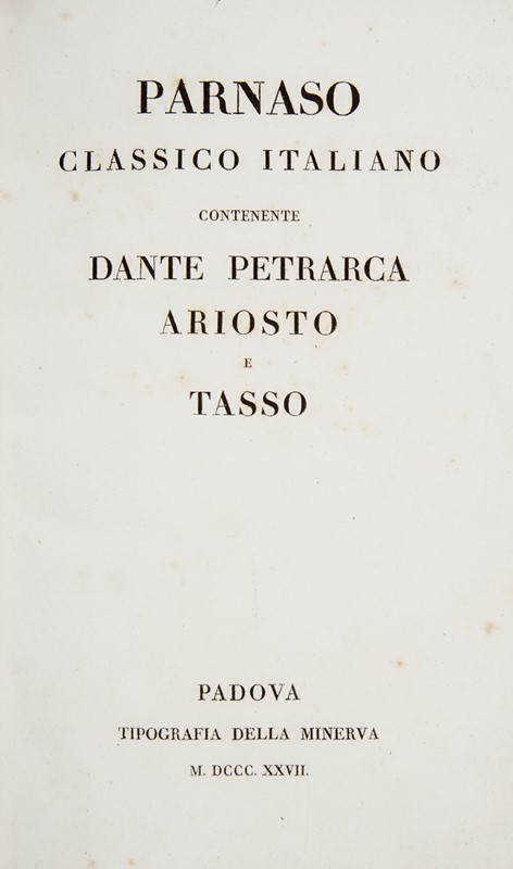 Lot with four classics of Italian Literature. DANTE-PETRARCA-ARIOSTO-TASSO