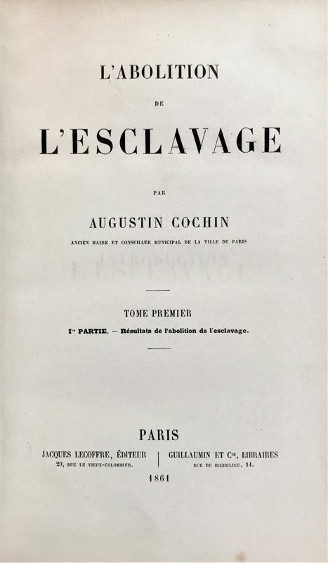Slavery. COCHIN. L'Abolition de l'Esclavage.  - Auction FINE AND RARE BOOKS - Bado e Mart Auctions