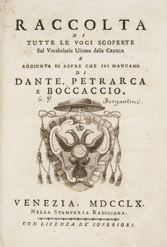 Crusca Vocabulary. BERGANTINI. Raccolta di tutte le voci scoperte sul vocabolario ultimo della crusca e aggiunta di altre.  - Auction FINE AND RARE BOOKS AND AUTOGRAPHS - Bado e Mart Auctions