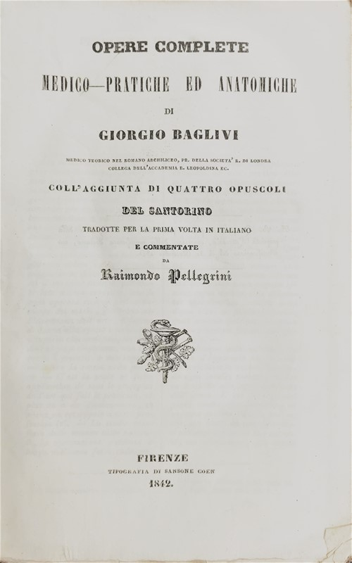 Anatomy. BAGLIVI.  Opere complete medico-pratiche ed anatomiche.  - Auction FINE AND RARE BOOKS AND AUTOGRAPHS - Bado e Mart Auctions