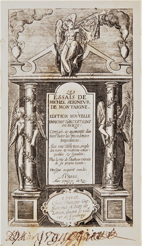Philosophy Rare Edition. MONTAIGNE. Les Essais de Michel Seigneur de Montaigne. 1611.  - Auction FINE AND RARE BOOKS, VOYAGES, ATLASES, MAPS AND PRINTS - Bado e Mart Auctions